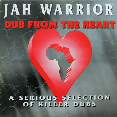 JAH WARRIOR - Dub From The Heart - LP