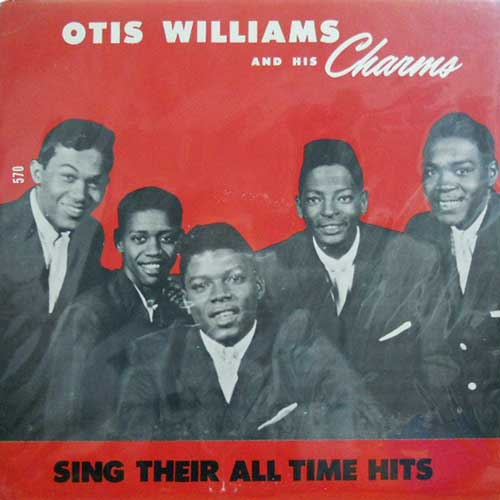 OTIS WILLIAMS AND HIS CHARMS - Their All Time Hits - LP
