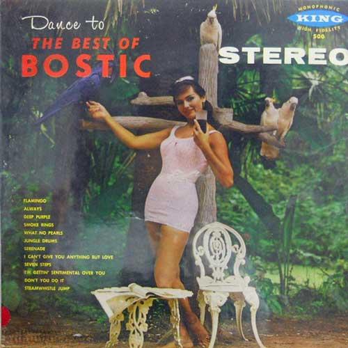 EARL BOSTIC - The Best Of Bostic - LP
