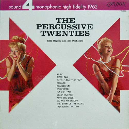 ERIC ROGERS & HIS ORCHESTRA - The Percussive Twenties - LP