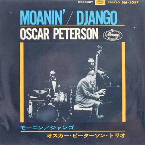 OSCAR PETERSON - Moanin' / Django - 45T x 1