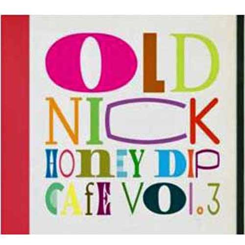 DJ HASEBE aka OLD NICK Honey Dip Cafe Vol. 3