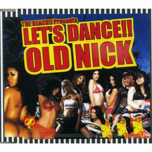 DJ HASEBE aka OLD NICK The Beach! Preents Let's Dance