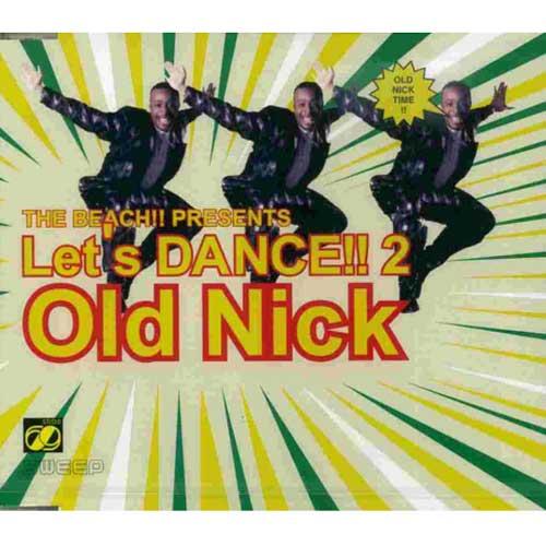 DJ HASEBE aka OLD NICK The Beach! Preents Let's Dance!! 2