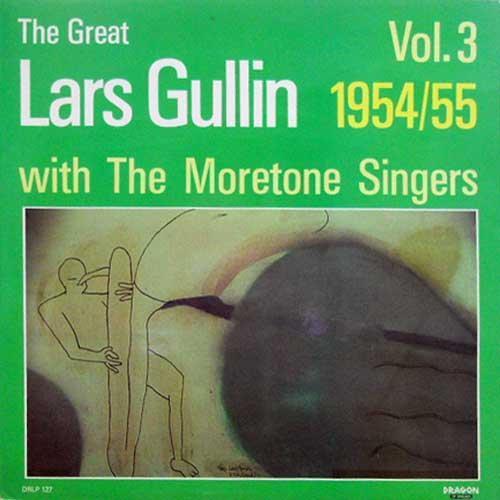 LARS GULLIN WITH THE MORETONE SINGERS - The Graet Lars Gullin Vol. 3 1954 / 55 - 33T