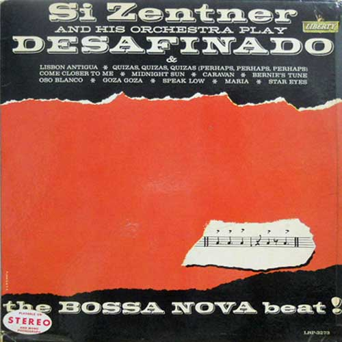 SI ZENTNER - Play Desafinado: The Bossa Nova Beat - 33T