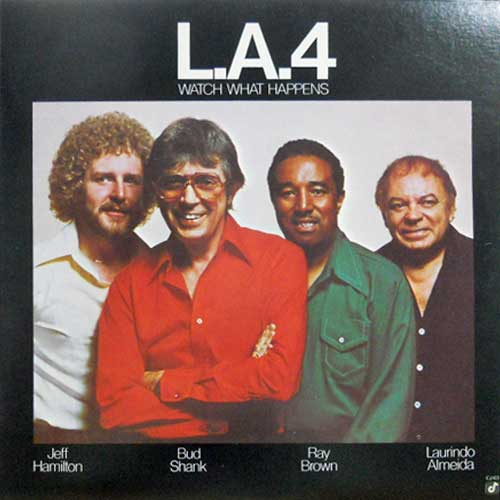L.A.4: LA4 - Watch What Happens - 33T