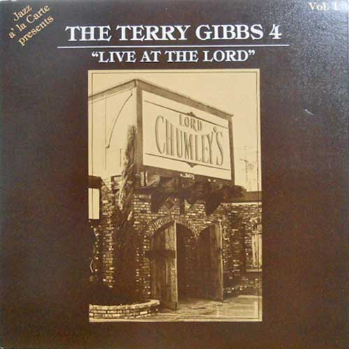 TERRY GIBBS 4 - Live At The Lord - Vol. 1 - 33T