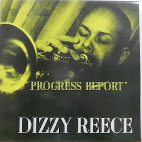 DIZZY REECE - Progress Report - 33T