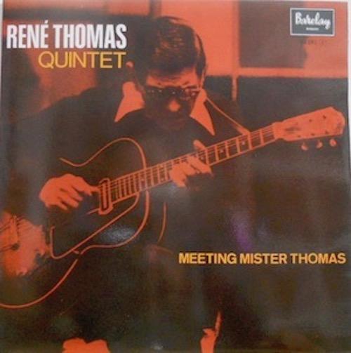 RENE THOMAS QUINTET - Meeting Mister Thomas - 33T