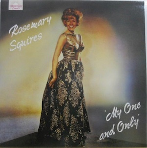 ROSEMARY SQUIRES - My One And Only - 33T