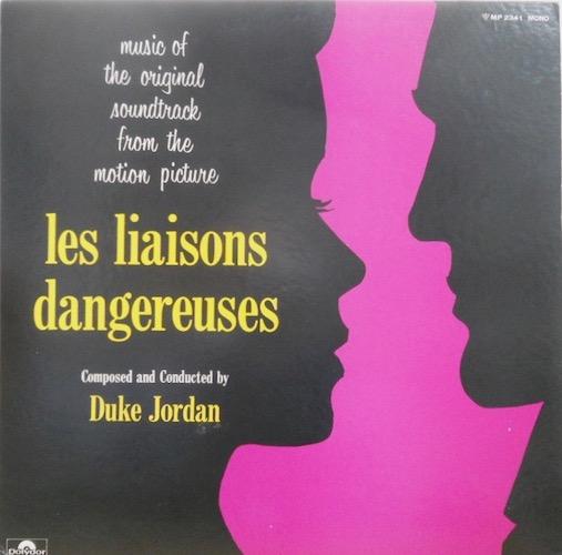 DUKE JORDAN - Les Liaisons Dangereuses - 33T