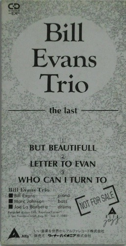 BILL EVANS TRIO - The Last - CD single