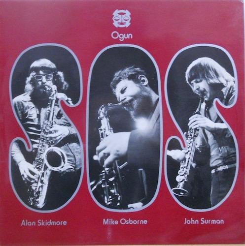 ALAN SKIDOMORE MIKE OSBORNE JOHN SURMAN - S.O.S. - LP