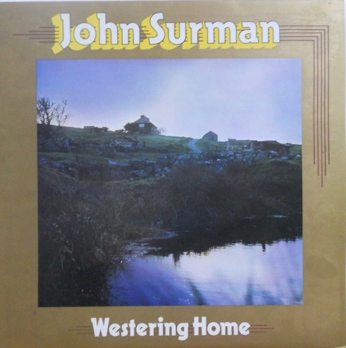 JOHN SURMAN - Westering Home - LP