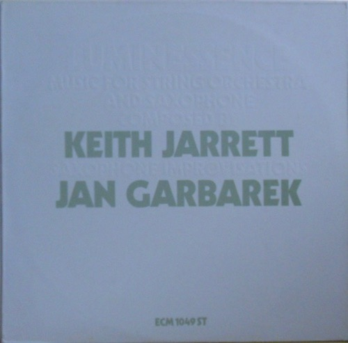 JAN GARBAREK / KEITH JARRETT - Luminessence: Music For Strings & Saxophone - 33T