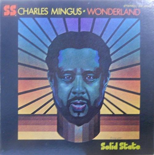 CHARLES MINGUS - Wonderland - 33T