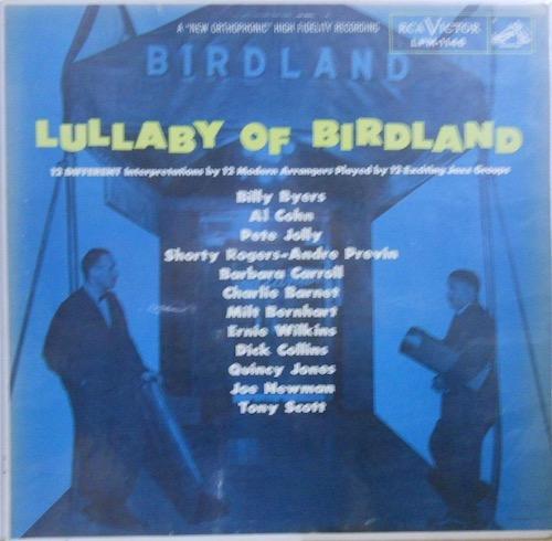 V.A. BILLY BYERS AL COHN PETE JOLLY ETC - Lullaby Of Birdland - 33T
