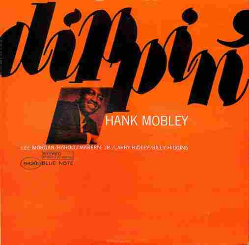 HANK MOBLEY - Dippin' - 33T