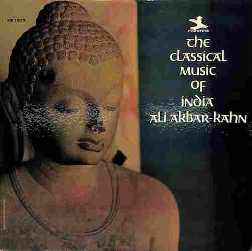 ALI AKBAR KHAN - The Classical Music Of India - LP