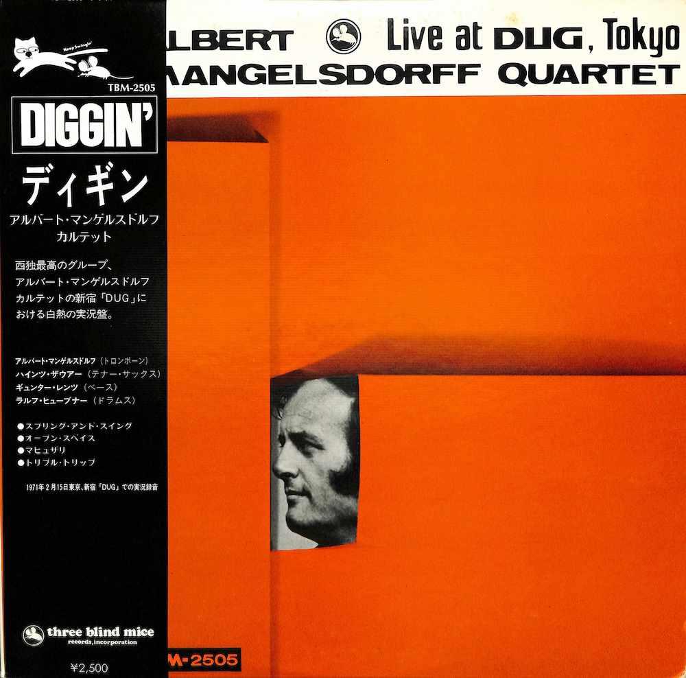 ALBERT MANGELSDORFF QUARTET - Diggin': Live At Dug Tokyo - 33T