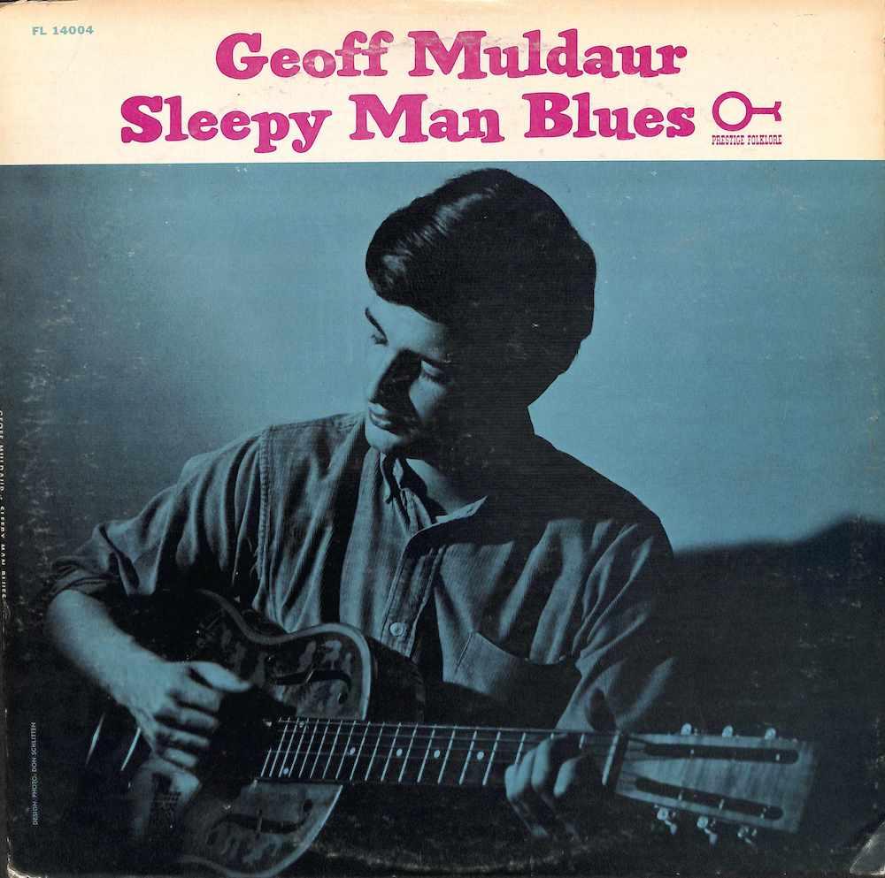 GEOFF MULDAUR - Sleepy Man Blues - LP