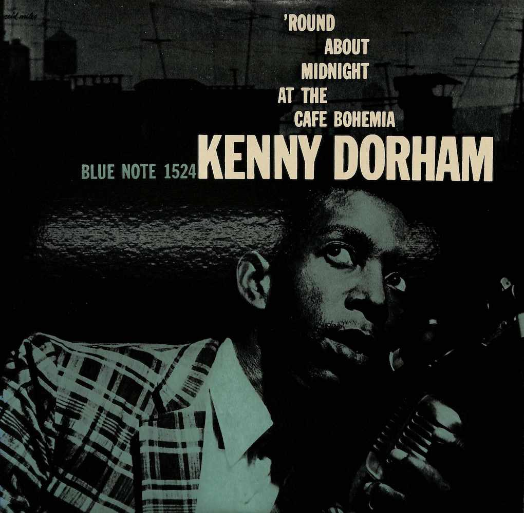 KENNY DORHAM - Round About Midnight At The Cafe Bohemia - 33T