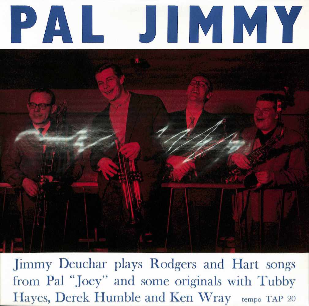 JIMMY DEUCHAR QUINTET AND SEXTET - Pal Jimmy - 33T