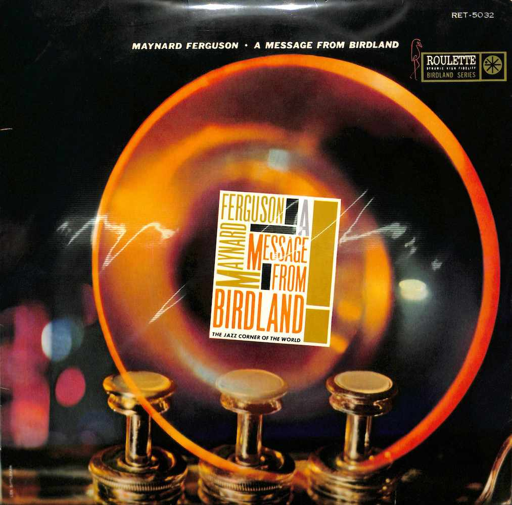 MAYNARD FERGUSON - A Message From Birdland - 33T