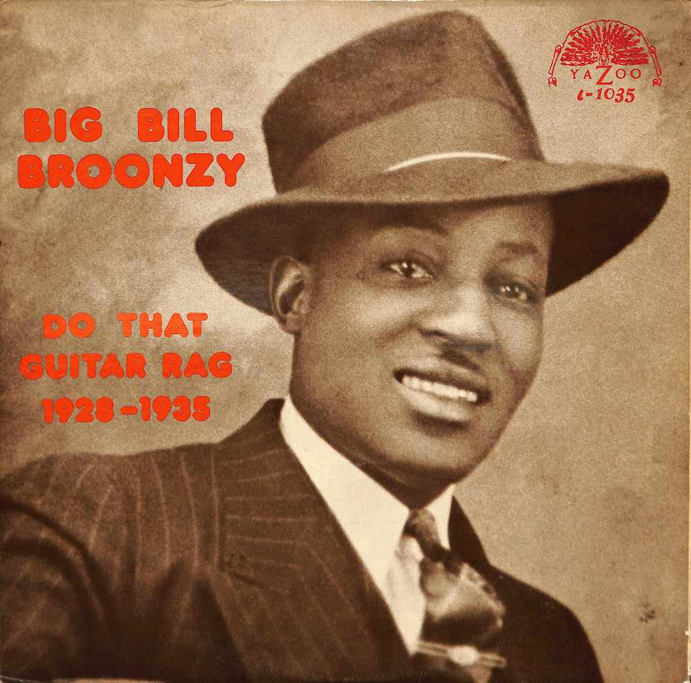 BIG BILL BROONZY - Do That Guitar Rag 1928-1935 - LP