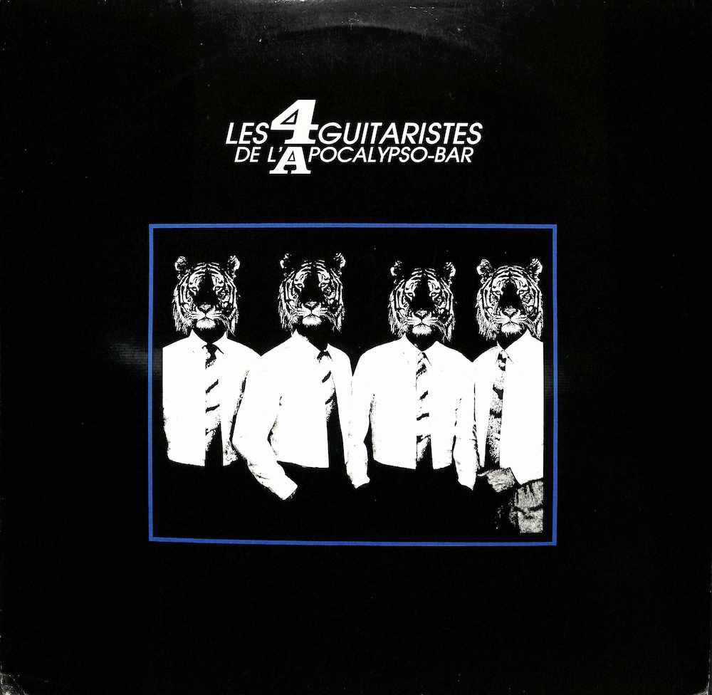 LES 4 GUITARISTES DE L'APOCALYPSO-BAR - World Tour - LP