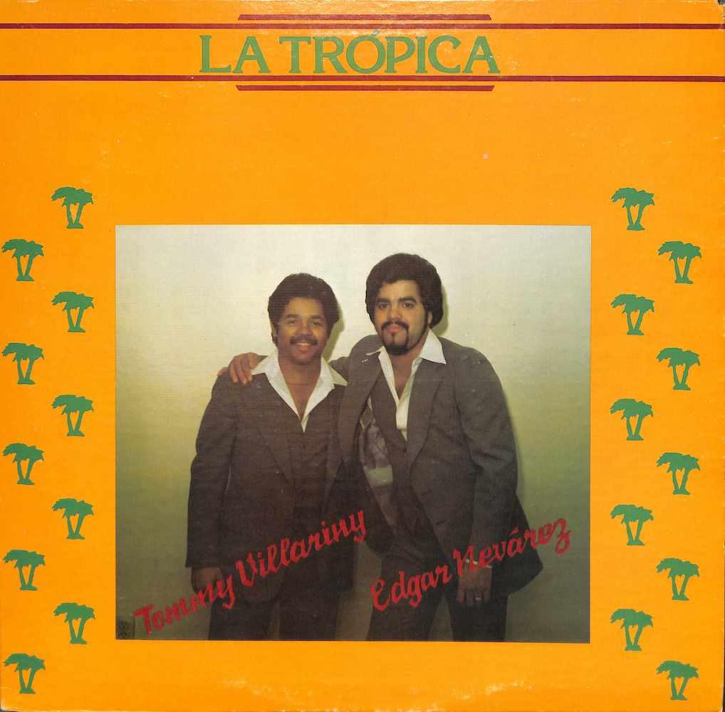 LA TROPICA TOMMY VILLARINY EDGAR NEVAREZ - Tropical Feeling - LP