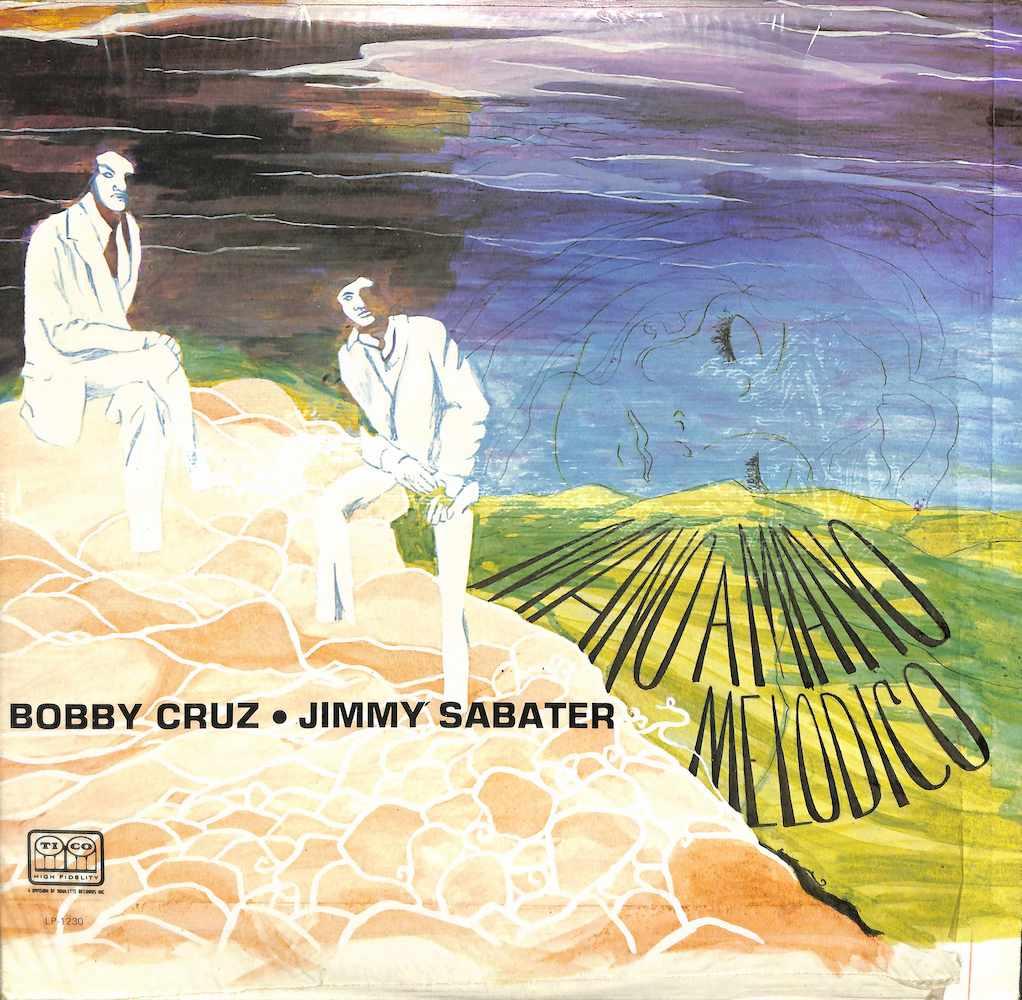 BOBBY CRUZ JIMMY SABATER - Mano A Mano Melodico - LP