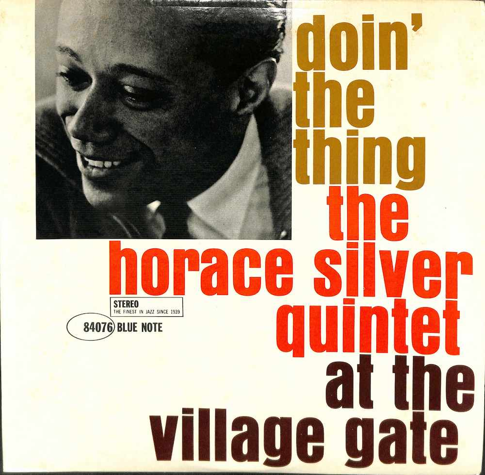HORACE SILVER QUINTET - Doin' The Thing: At The Village Gate - LP