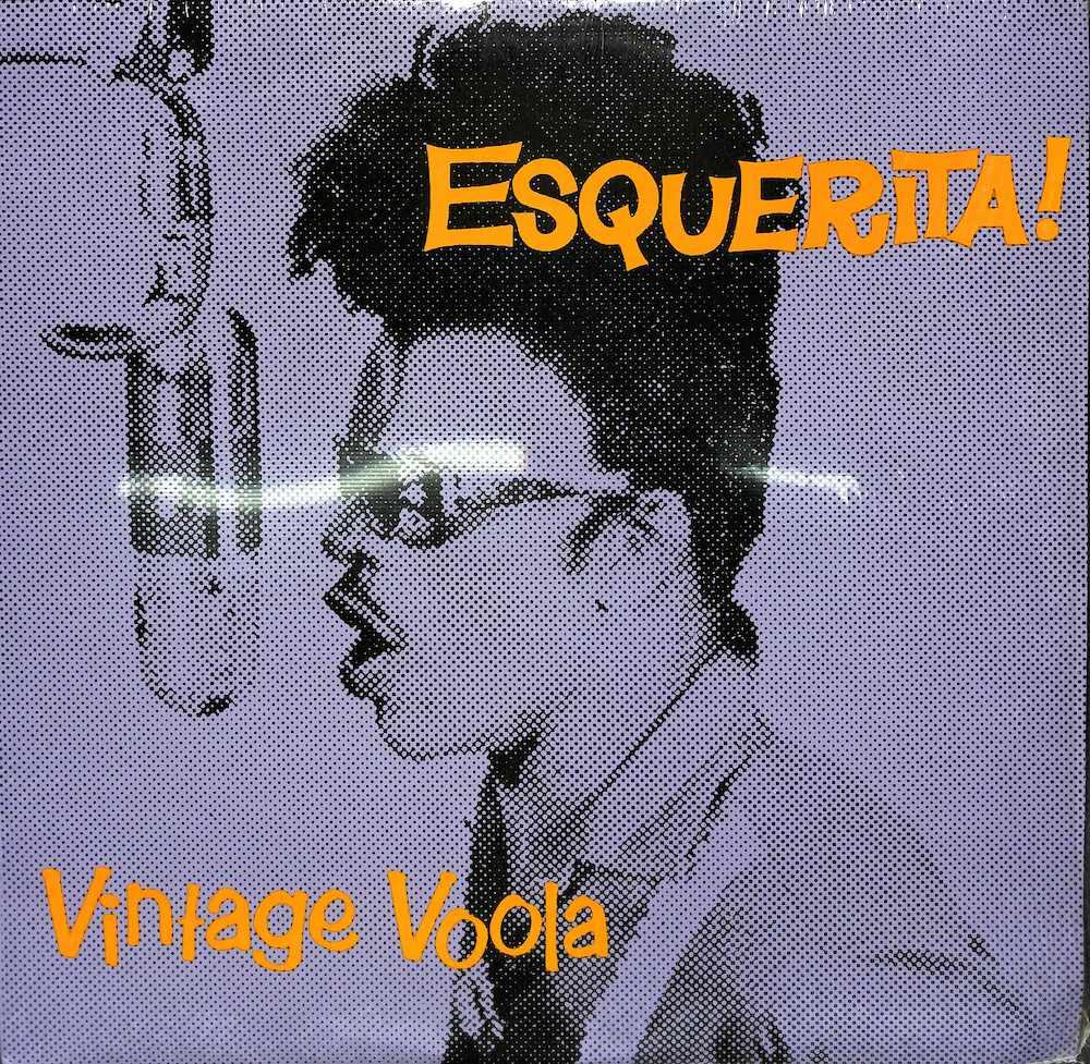 ESQUERITA! - Vintage Voola - LP