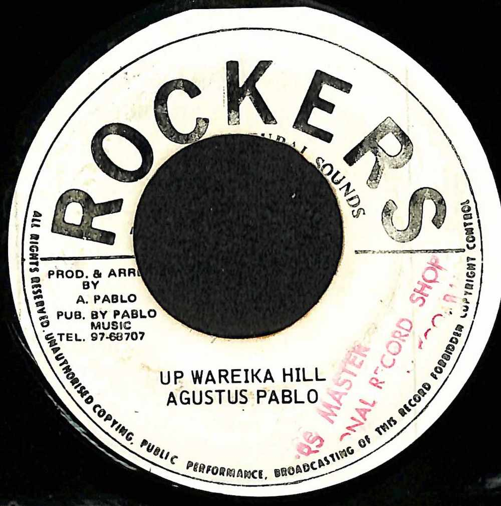 AUGUSTUS PABLO - Up Wareika Hill / Version Mountain View Dub - 7inch x 1
