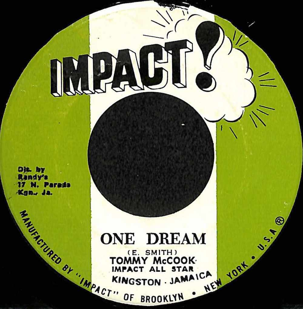 TOMMY MCCOOK IMPACT ALL STARS - One Dream / Version - 7inch x 1