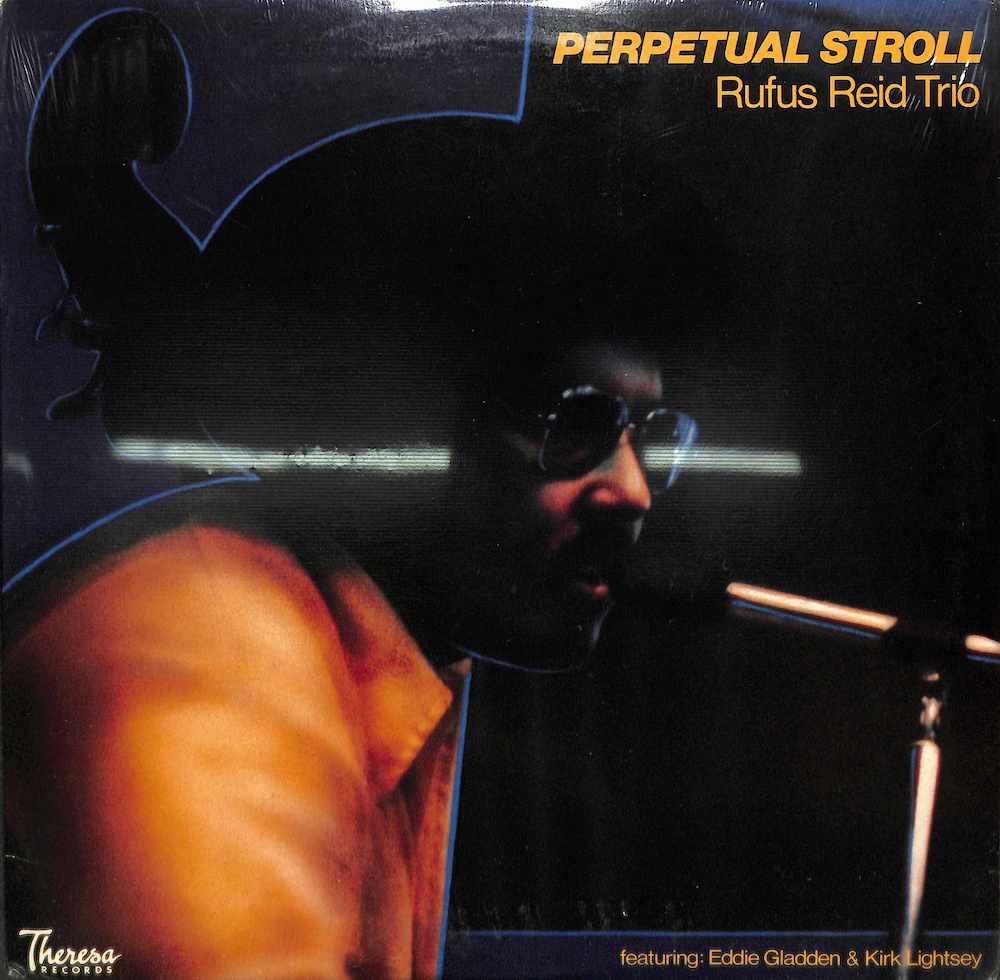RUFUS REID TRIO - Perpetual Stroll - LP