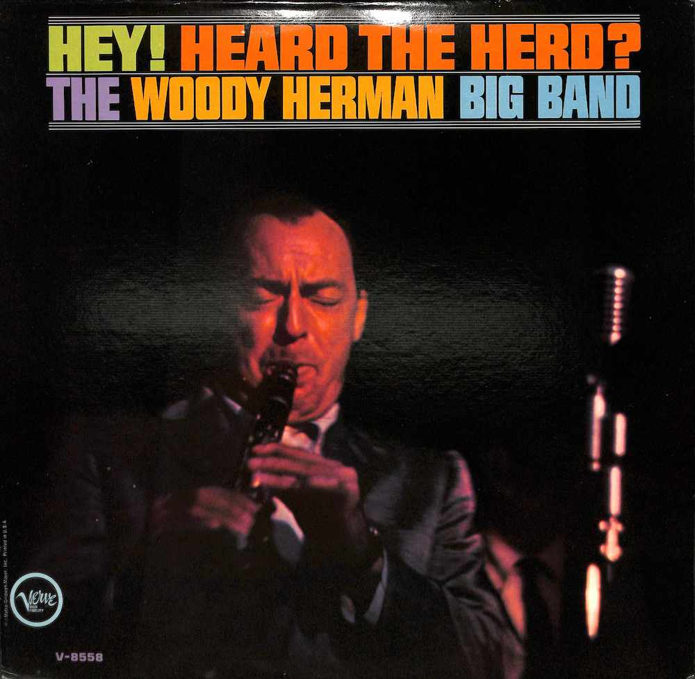 WOODY HERMAN BIG BAND - Hey! Heard The Herd? - LP