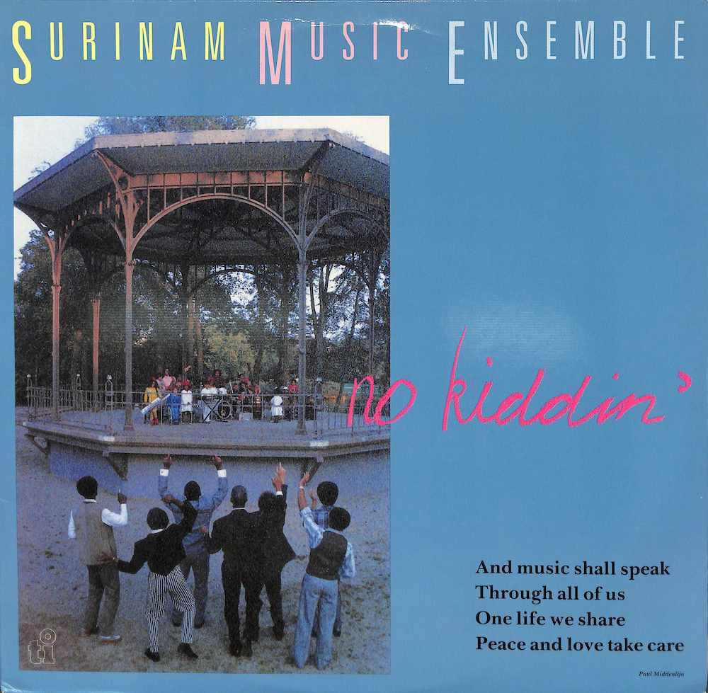 SURINAM MUSIC ENSEMBLE - No Kiddin' - LP