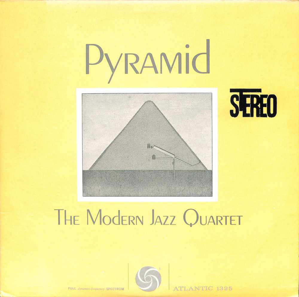 MJQ: MODERN JAZZ QUARTET - Pyramid - LP