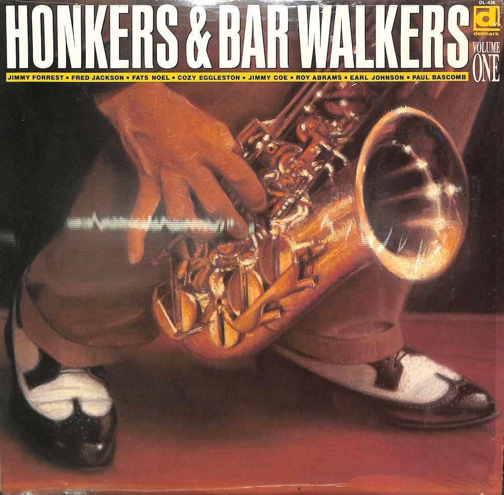 V.A. - Honkers & Bar Walkers Vol. One: 1 - LP
