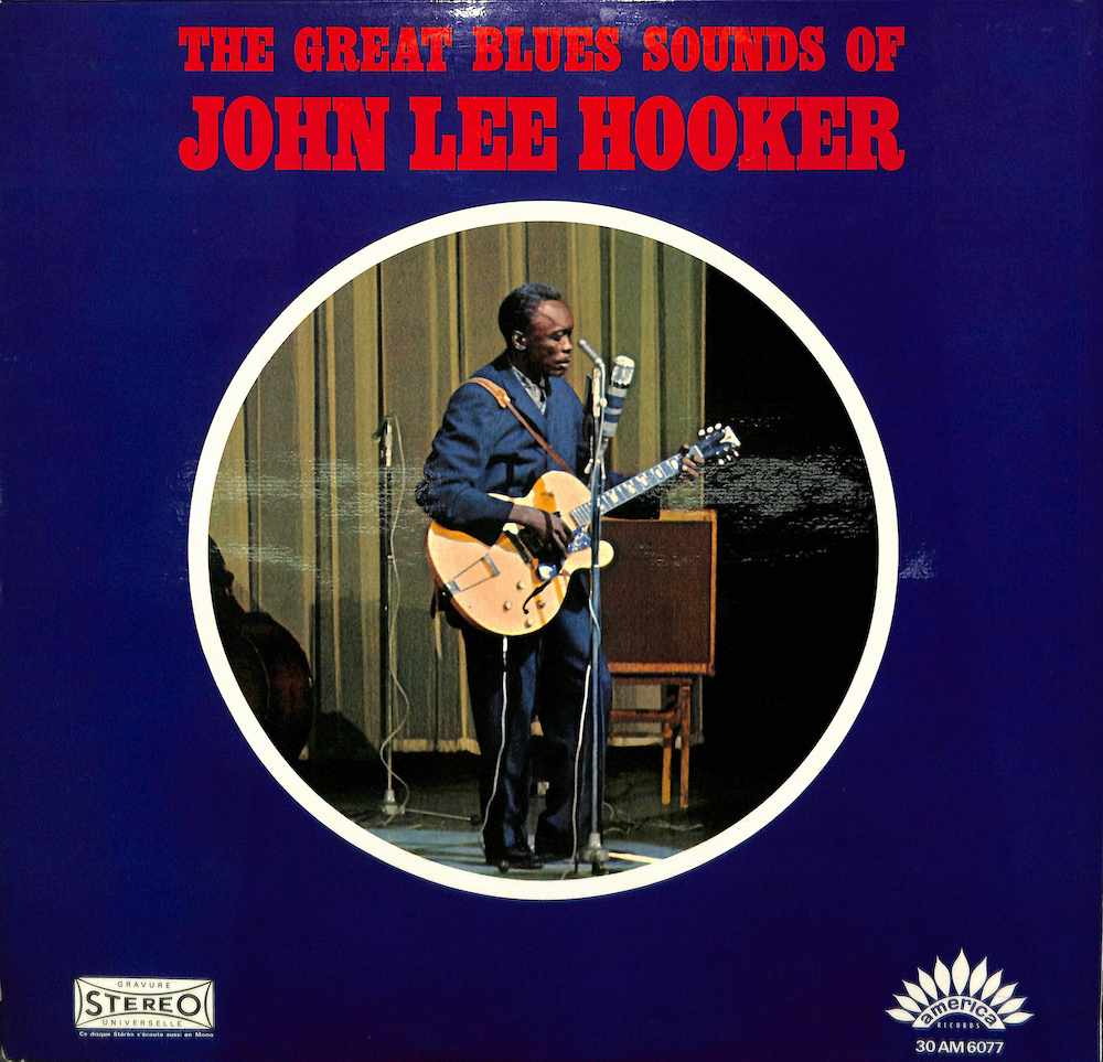 JOHN LEE HOOKER - The Great Blues Sounds Of - LP