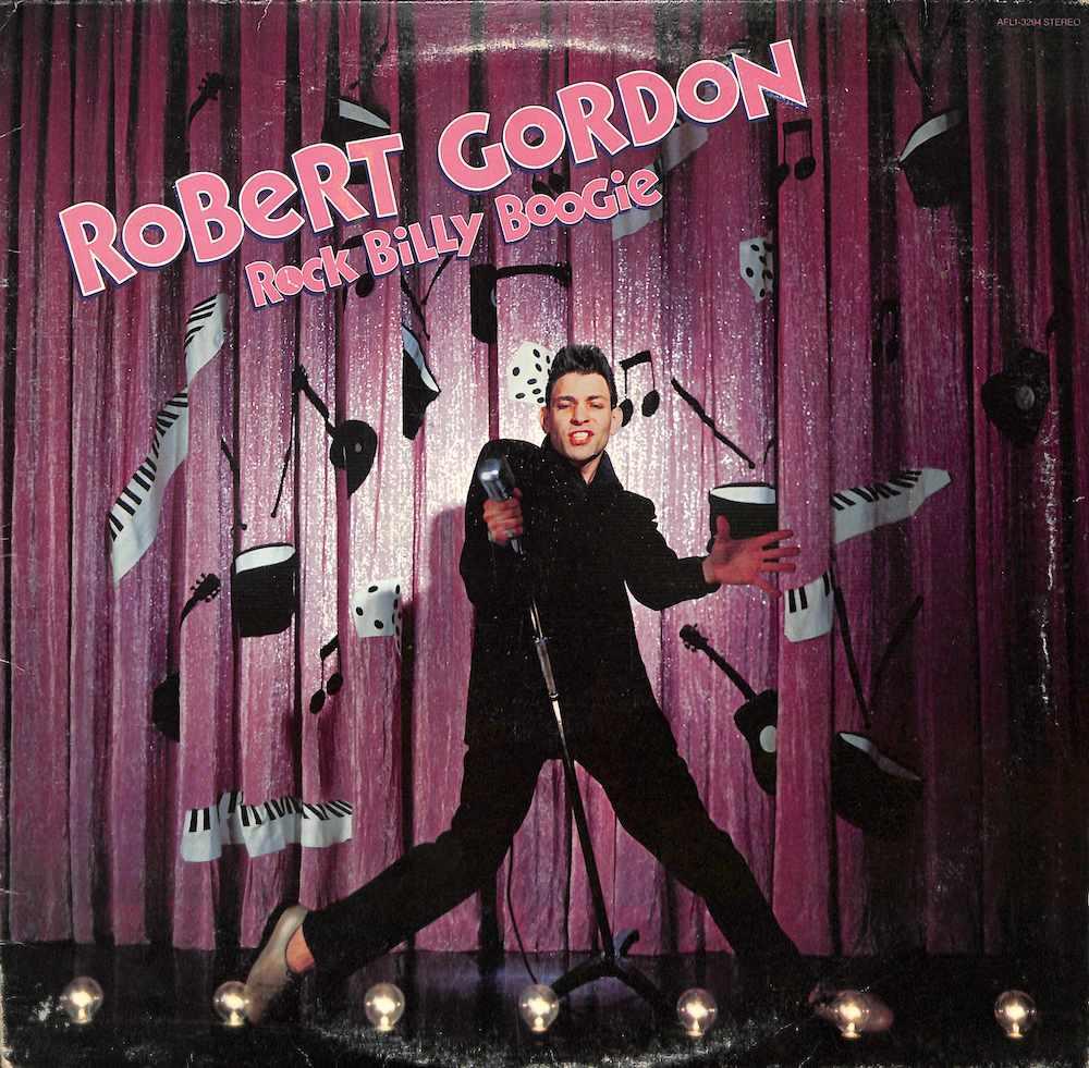 ROBERT GORDON - Rock Billy Boogie - 33T