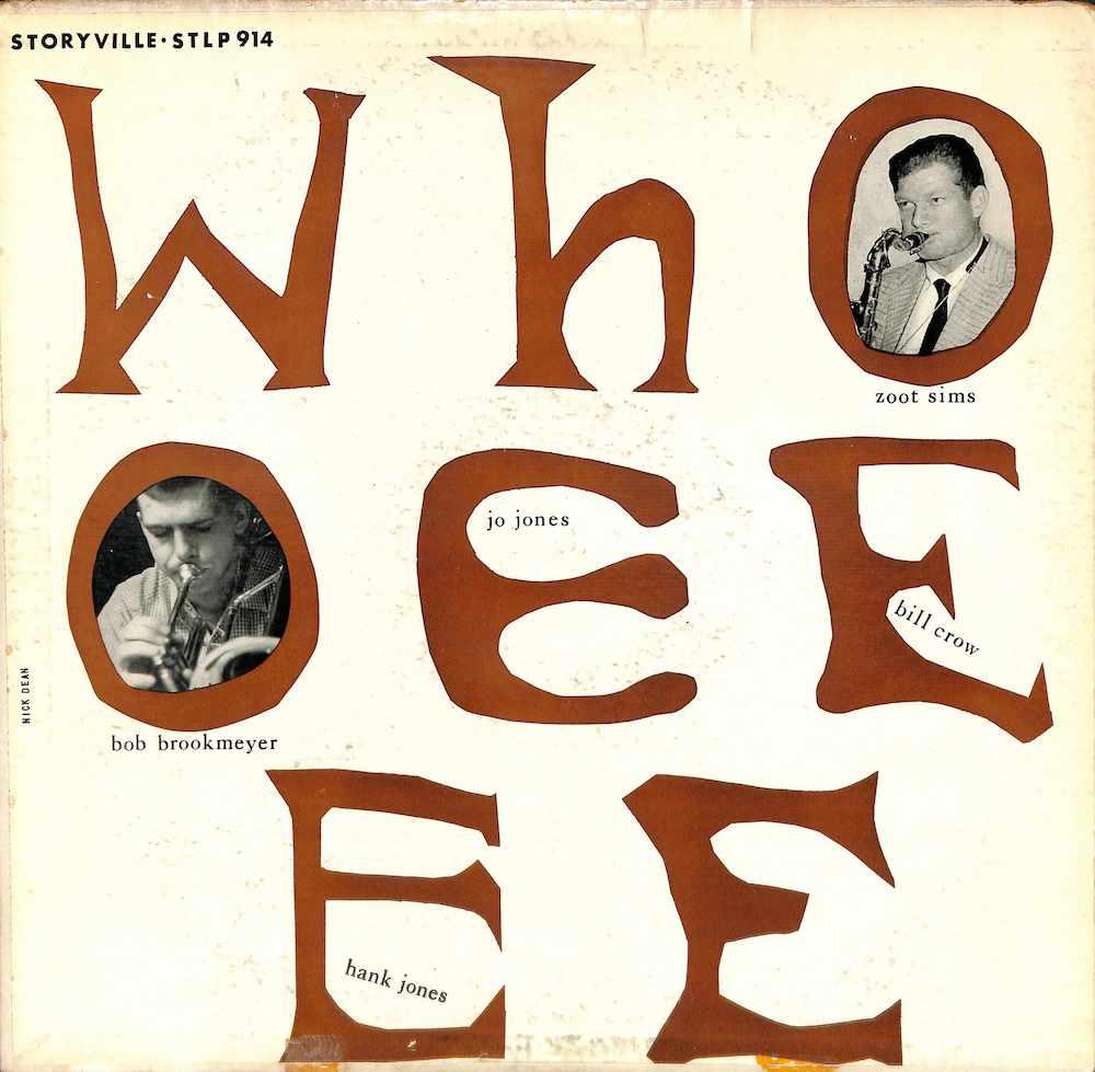 BOB BROOKMEYER / ZOOT SIMS QUINTET - Whooeeee - LP