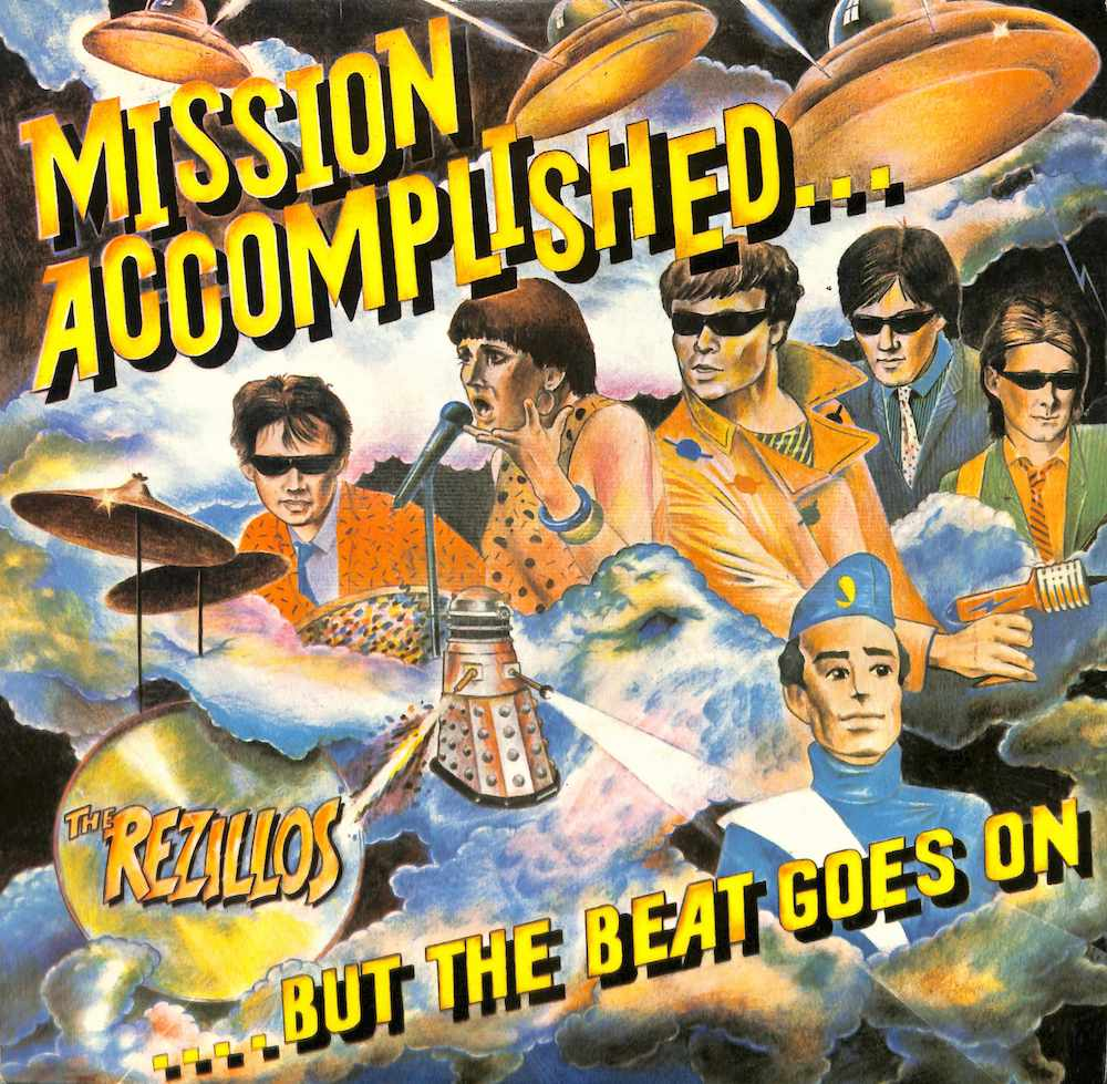 REZILLOS - Mission Accomplished... But The Beat Goes On - 33T