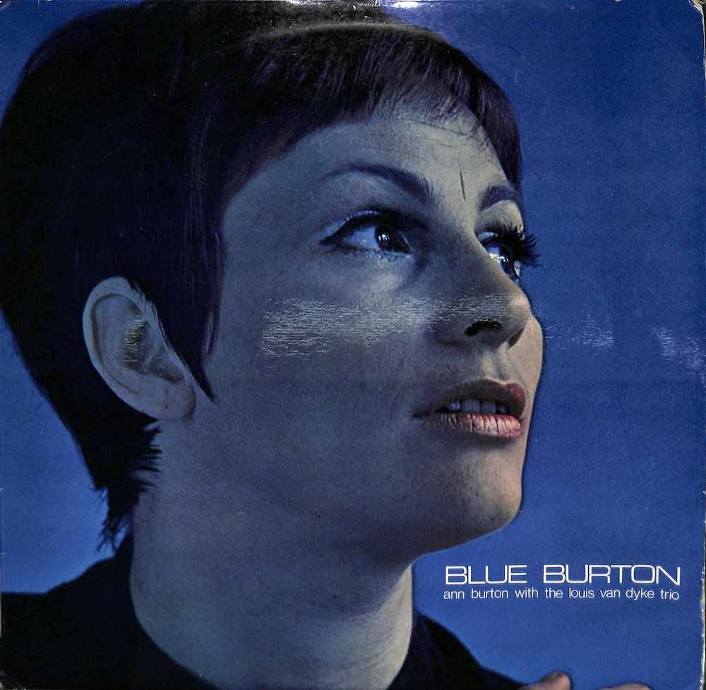 ANN BURTON WITH LOUIS VAN DYKE TRIO - Blue Burton - LP