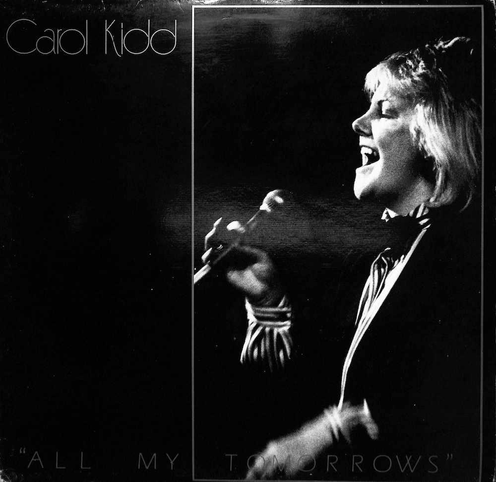 CAROL KIDD - All My Tomorrows - LP