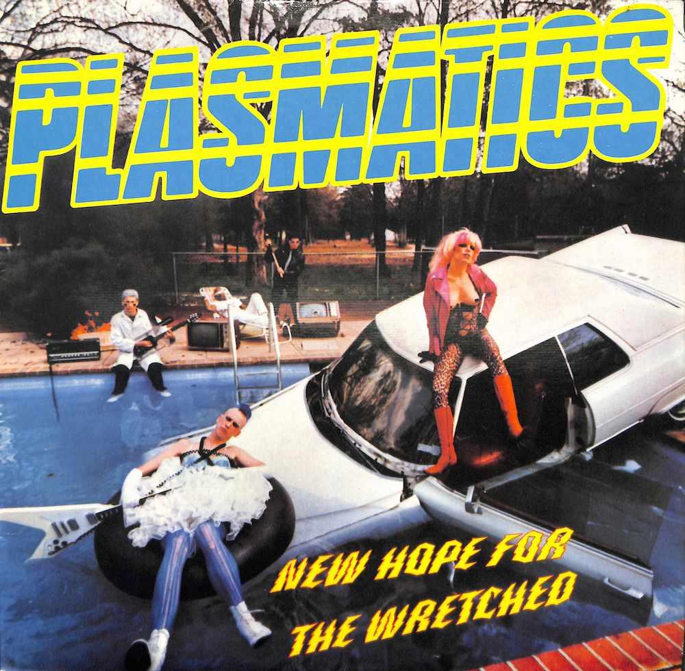 PLASMATICS New Hope For The Wretcheo