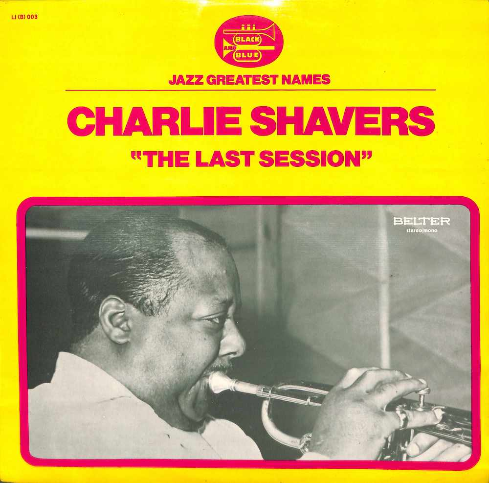 CHARLIE SHAVERS - The Last Session - 33T